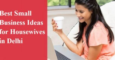 Best Small Business Ideas for Housewives in Delhi