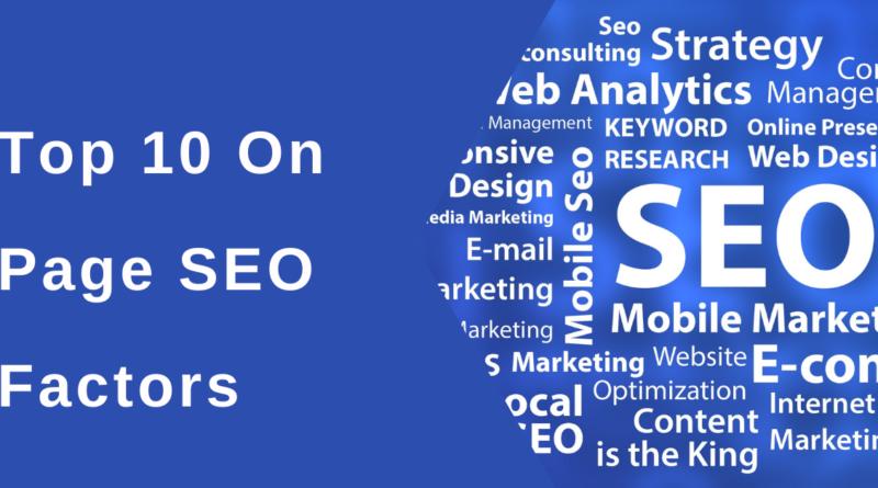 Top 10 On-Page SEO Google Ranking Factors You Need to Know