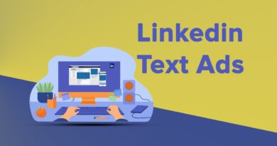 LinkedIn Text Ads: A Beginner's Complete Guide in 2021