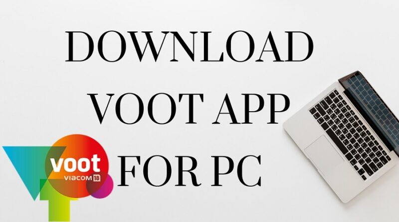 Free downloads and install voot app for windows 10