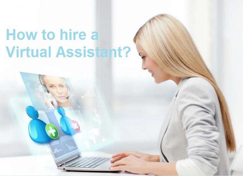 How to hire a Virtual Assistant?